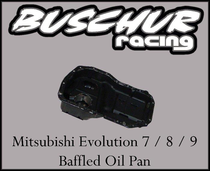 Buschur Racing Baffled Oil Pan - EVO 8/9 :: EVO 8/9 Internal